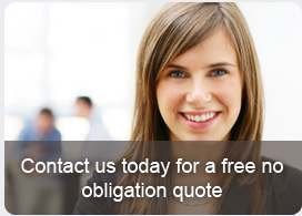 Contact us today for a free no obligation quote